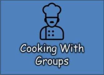 Cooking With Groups